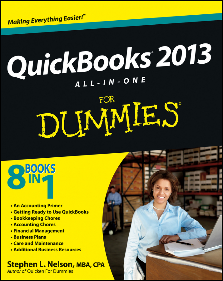 Stephen L. Nelson QuickBooks 2013 All-in-One For Dummies dan matthews online business all in one for dummies