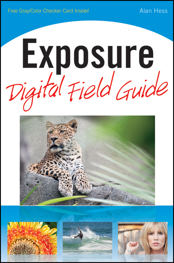 Alan Hess Exposure Digital Field Guide brian mclernon lighting digital field guide