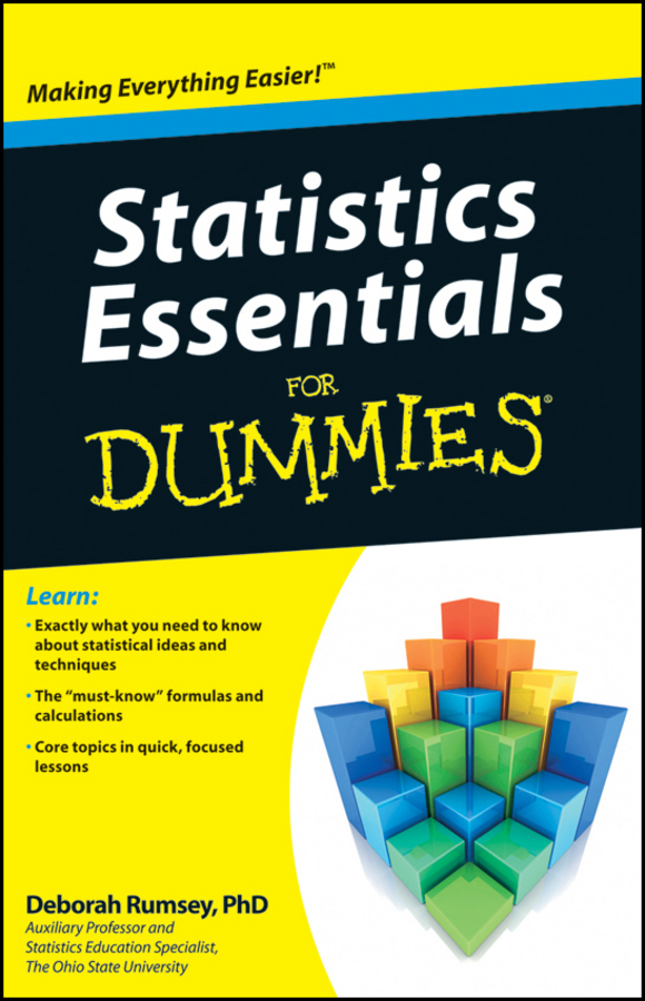 Deborah Rumsey J. Statistics Essentials For Dummies david unger u can statistics for dummies