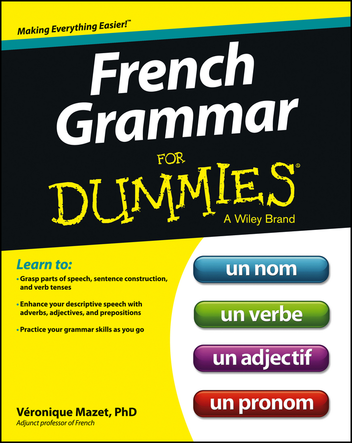 Фото - Veronique Mazet French Grammar For Dummies random house webster s grammar usage and punctuation