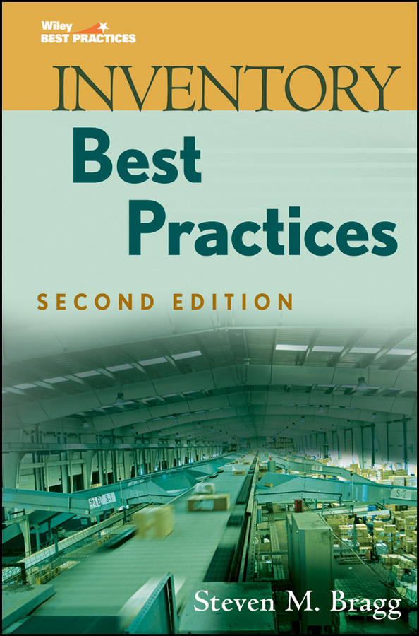 Steven Bragg M. Inventory Best Practices zahid khalid optimizing back office operations best practices to maximize profitability
