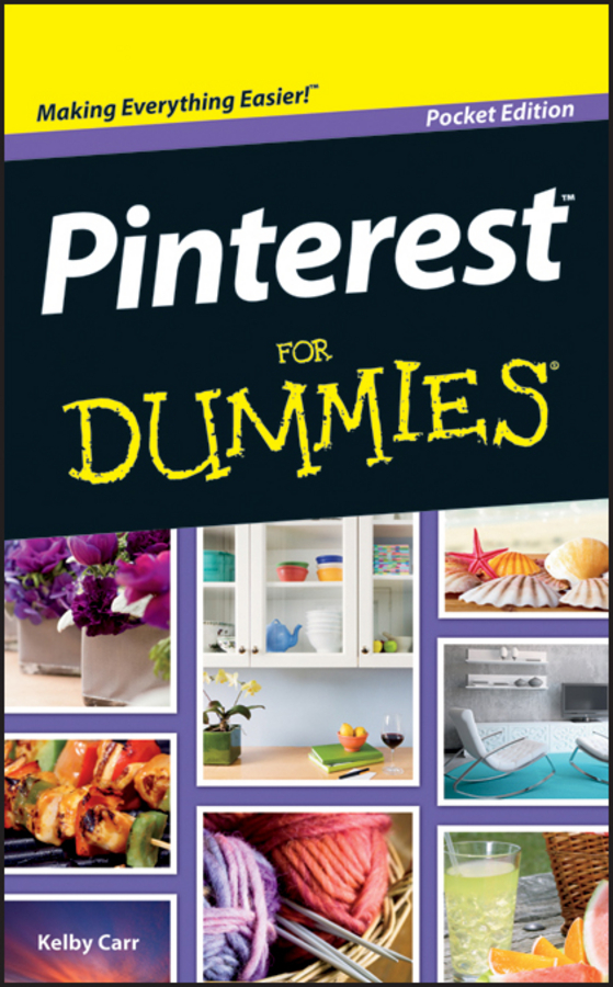 Kelby Carr Pinterest For Dummies цена