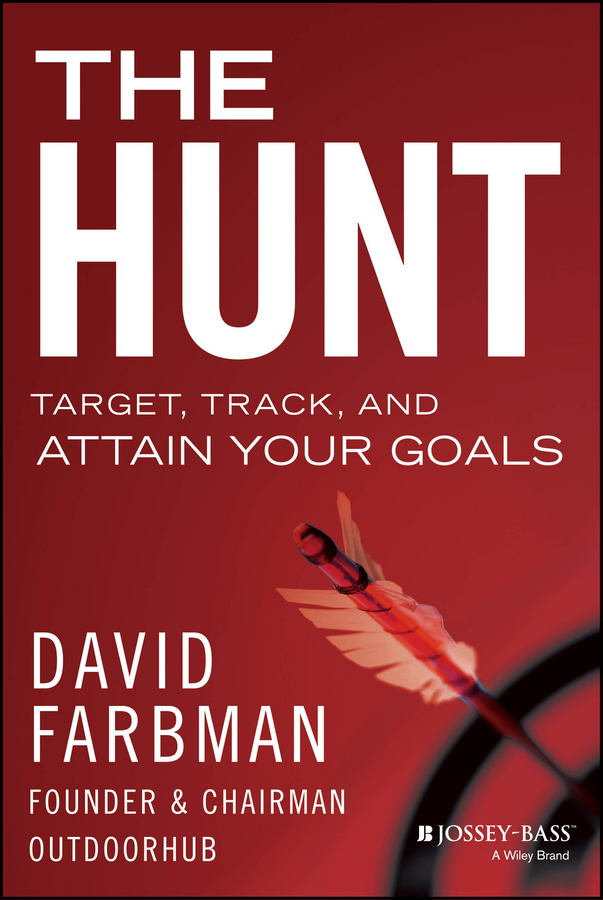 David Farbman The Hunt. Target, Track, and Attain Your Goals jorgen nordenstrom the hunt for the parathyroids