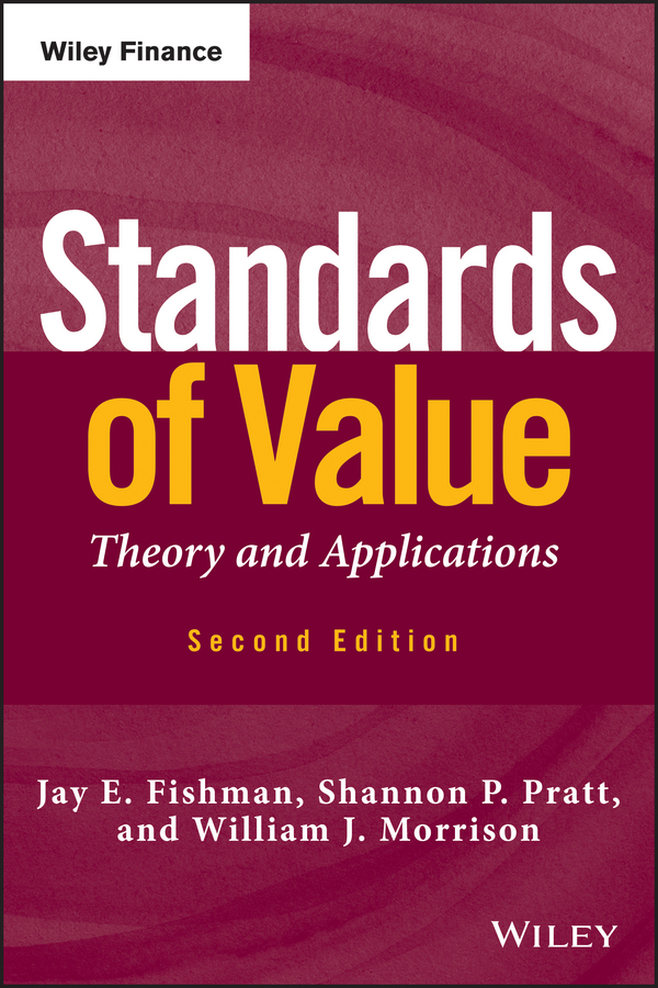 Jay Fishman E. Standards of Value. Theory and Applications standards in education pb