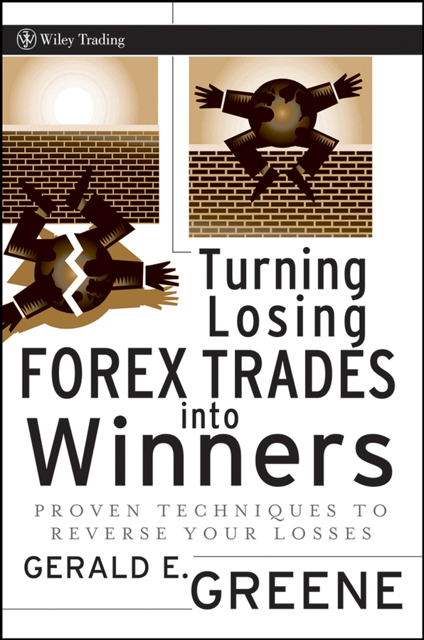 купить Gerald Greene E. Turning Losing Forex Trades into Winners. Proven Techniques to Reverse Your Losses онлайн