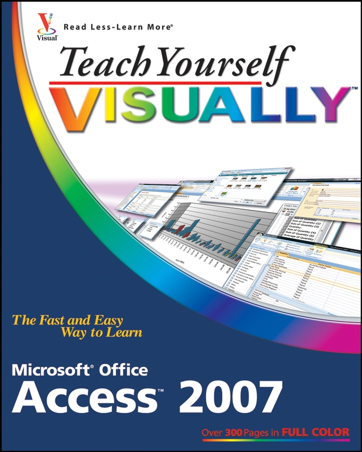 Faithe Wempen Teach Yourself VISUALLY Microsoft Office Access 2007 color it chic dressy interiors by you