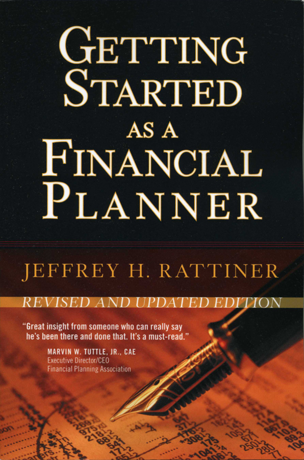 Jeffrey Rattiner H. Getting Started as a Financial Planner jeffrey rattiner h getting started as a financial planner