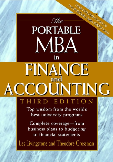 Theodore Grossman The Portable MBA in Finance and Accounting john tracy a the fast forward mba in finance