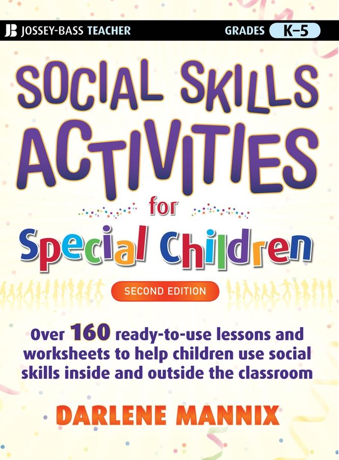 Darlene Mannix Social Skills Activities for Special Children darlene mannix life skills activities for special children