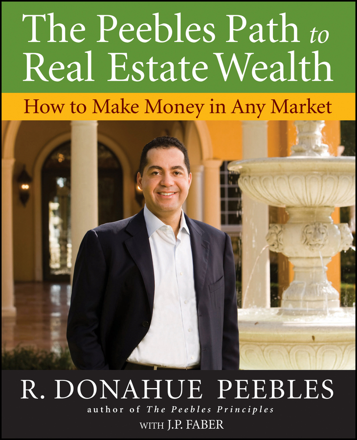 Фото - R. Peebles Donahue The Peebles Path to Real Estate Wealth. How to Make Money in Any Market real madrid zalgiris kaunas