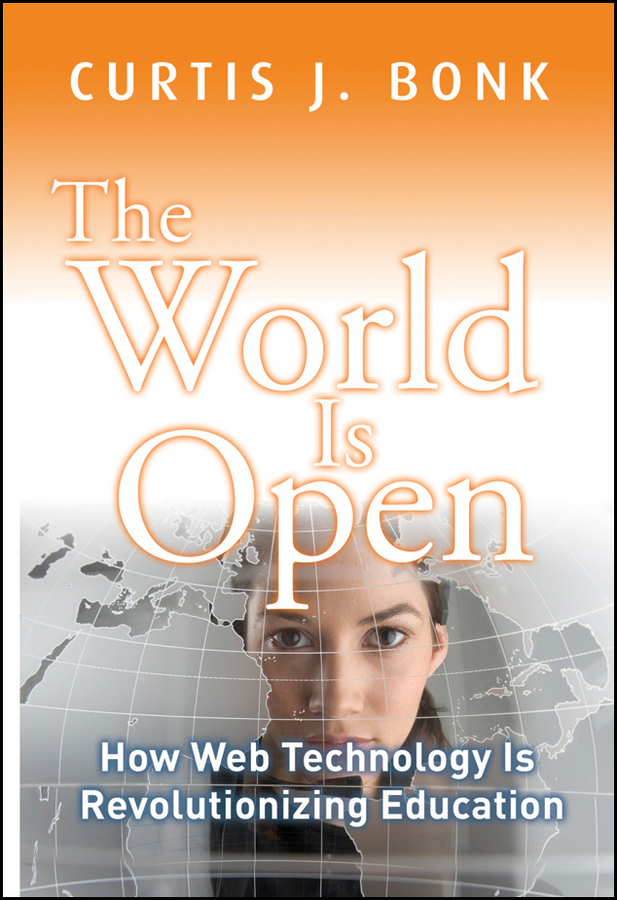 Curtis Bonk J. The World Is Open. How Web Technology Is Revolutionizing Education diy stirling engine steam machine model children learning education toys