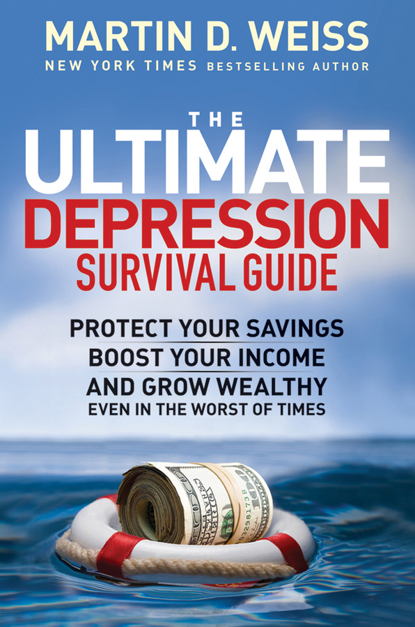 Martin D. Weiss The Ultimate Depression Survival Guide. Protect Your Savings, Boost Your Income, and Grow Wealthy Even in the Worst of Times 11 in1 multi tools hunting survival camping pocket military credit card knife new advanced formula mre meals ready to eat survival meal 2 day supply 24 tabs ultimate bugout food 25 years shelf life gluten free and non gmo butterscotch flavor