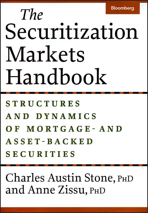 Anne Zissu The Securitization Markets Handbook. Structures and Dynamics of Mortgage - and Asset-Backed Securities manuel aalbers b place exclusion and mortgage markets