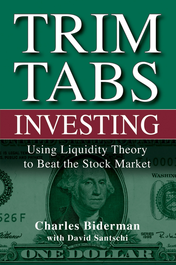 Charles Biderman TrimTabs Investing. Using Liquidity Theory to Beat the Stock Market free shipping 5pcs in stock m5241l