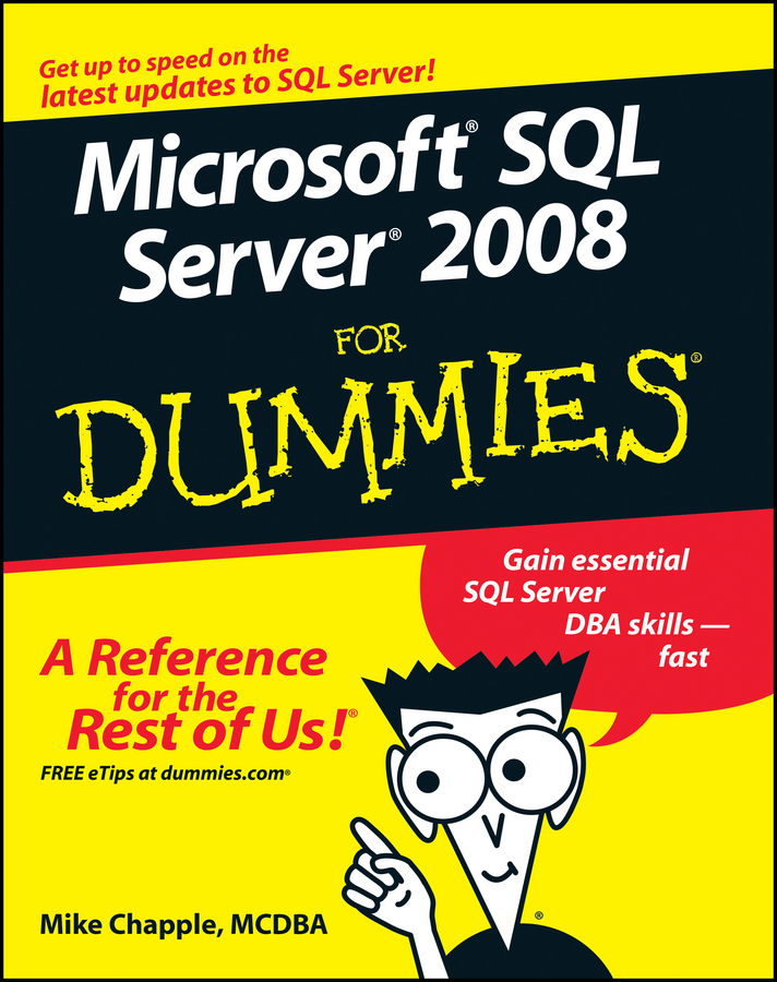 Mike Chapple Microsoft SQL Server 2008 For Dummies server 400