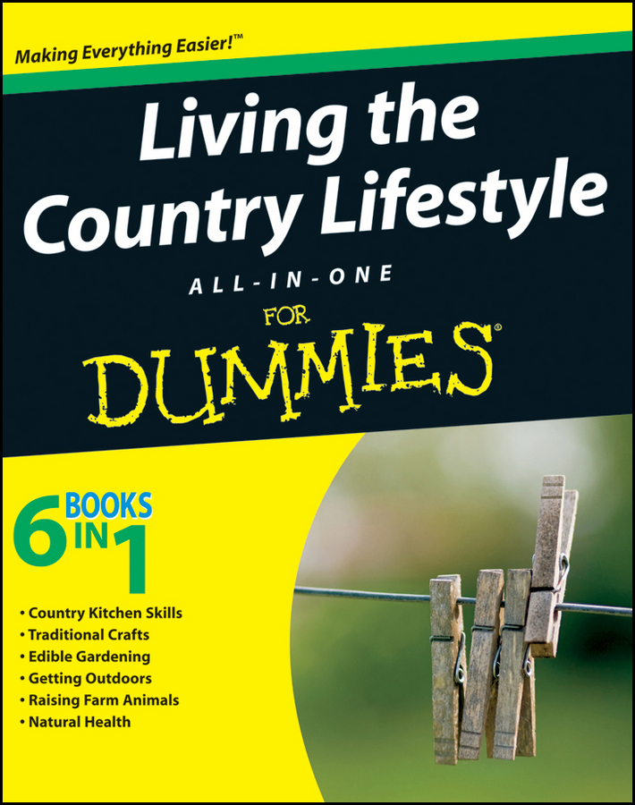 Tracy Barr Living the Country Lifestyle All-In-One For Dummies herb gardening for dummies®