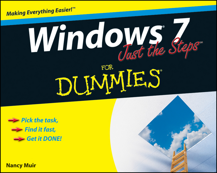 Nancy Muir C. Windows 7 Just the Steps For Dummies