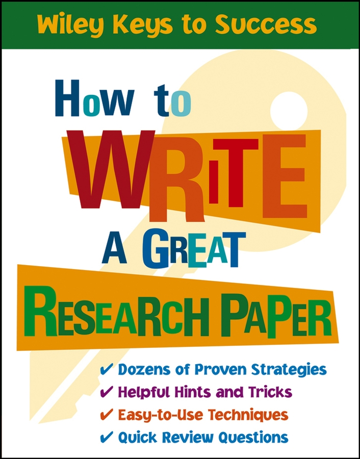 Beverly Chin How to Write a Great Research Paper