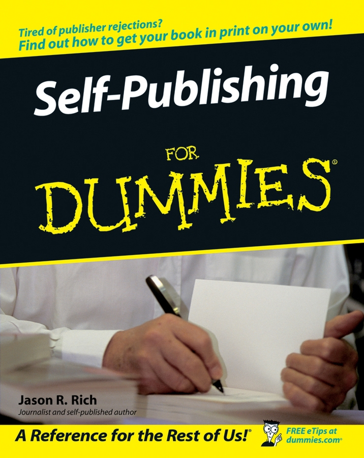 Jason Rich R. Self-Publishing For Dummies publishing hardpress publishing hardpress publishing old new zealand a tale of the good old times