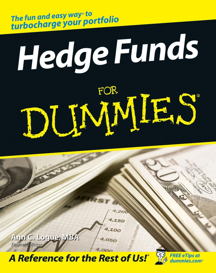 Ann C. Logue Hedge Funds For Dummies colin davidson managed funds for dummies