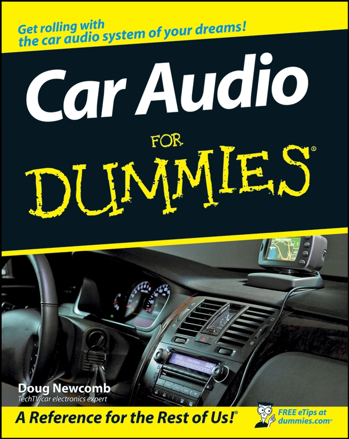 Фото - Doug Newcomb Car Audio For Dummies i want to be you level a2 audio cd rom