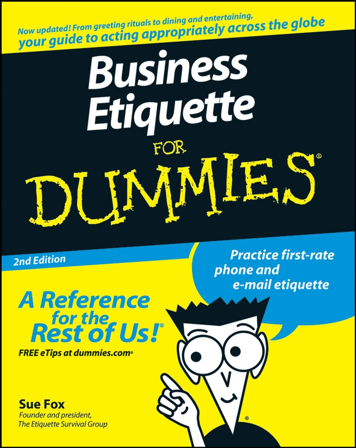 Sue Fox Business Etiquette For Dummies sue fox business etiquette for dummies
