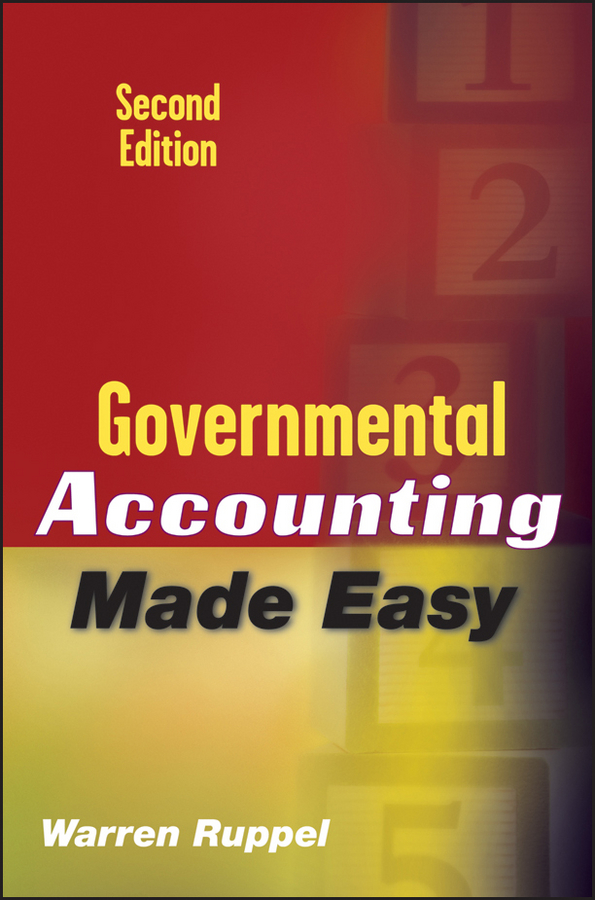 Warren Ruppel Governmental Accounting Made Easy accounting standards and earnings management