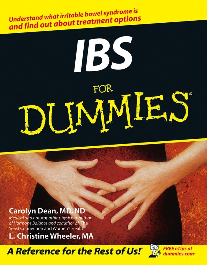 Carolyn Dean IBS For Dummies patricia macnair ibs for dummies