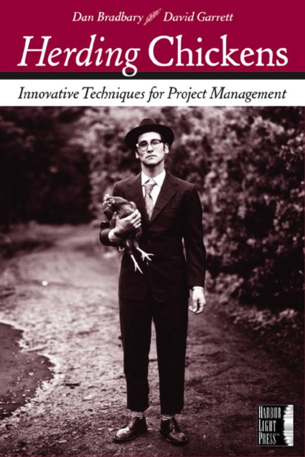 Dan Bradbary Herding Chickens. Innovative Techniques for Project Management mohamed msoroka project design and management knowledge and project management skills