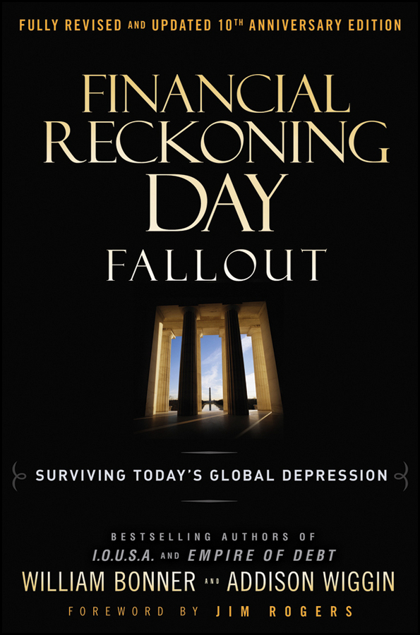 Will Bonner Financial Reckoning Day Fallout. Surviving Today's Global Depression beebe nelson innovation governance how top management organizes and mobilizes for innovation isbn 9781118588574