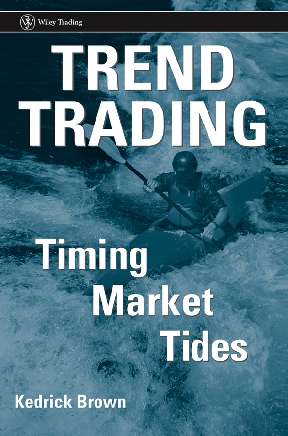Kedrick Brown Trend Trading. Timing Market Tides free shipping 5pcs in stock m5241l