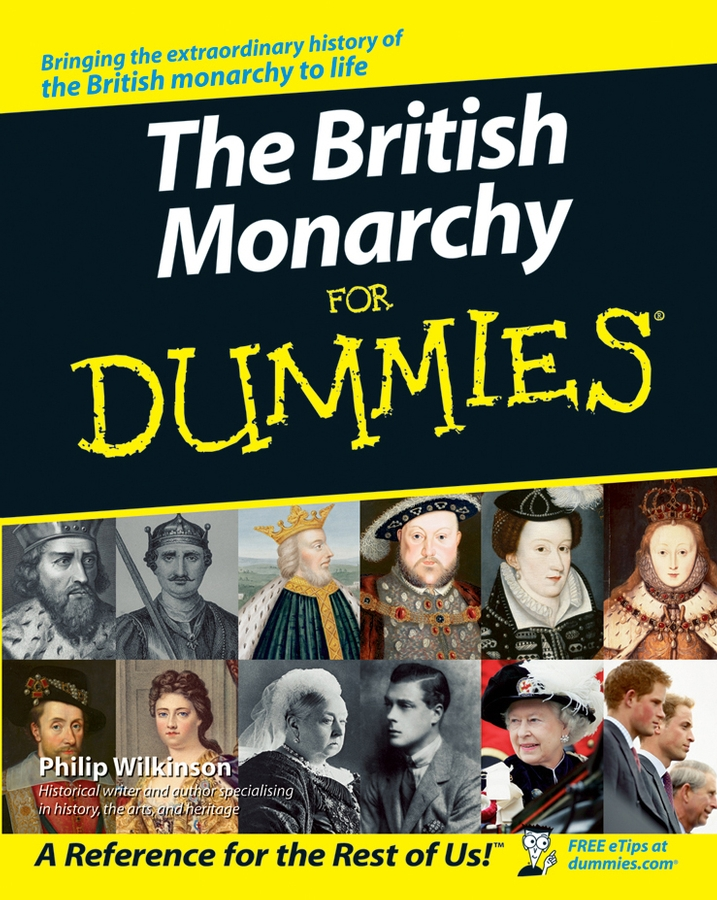 Philip Wilkinson The British Monarchy For Dummies the wanderers