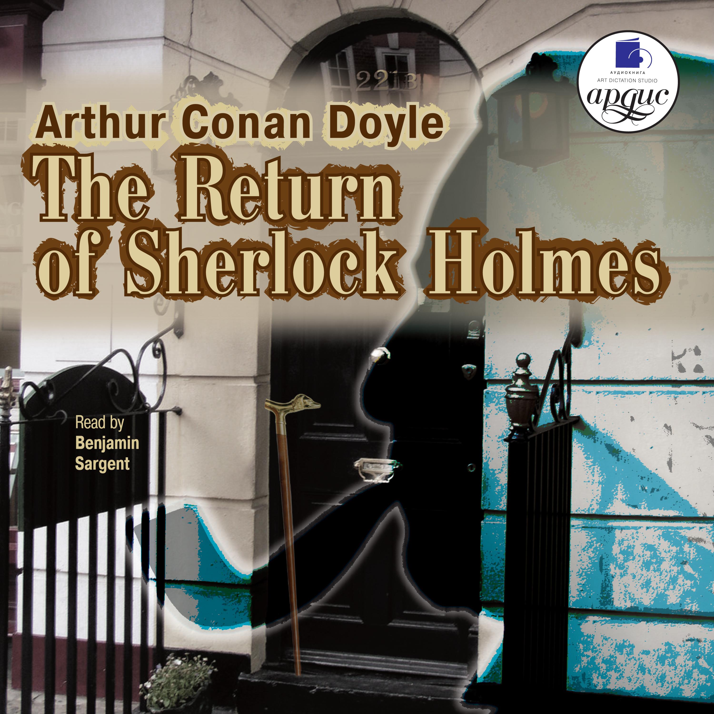 Артур Конан Дойл The Return of Sherlock Holmes артур конан дойл the mystery of cloomber