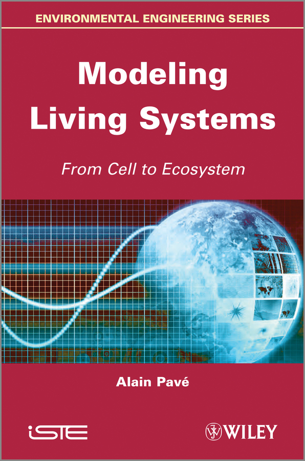 Modeling of Living Systems. From Cell to Ecosystem