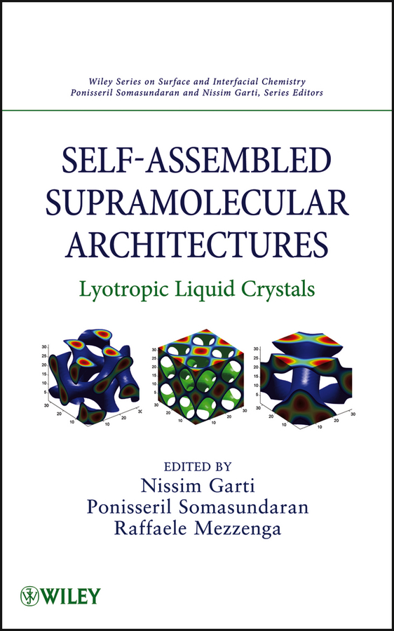 Nissim Garti Self-Assembled Supramolecular Architectures. Lyotropic Liquid Crystals malcolm kemp extreme events robust portfolio construction in the presence of fat tails isbn 9780470976791