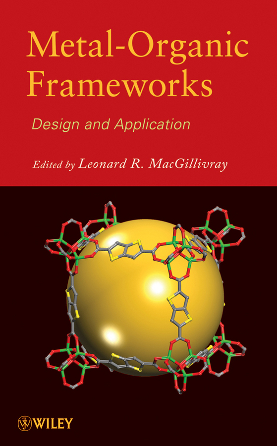 Leonard MacGillivray R. Metal-Organic Frameworks. Design and Application zanussi zgs 685 ctx