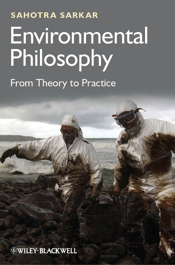 Sahotra Sarkar Environmental Philosophy. From Theory to Practice monetary theory and policy