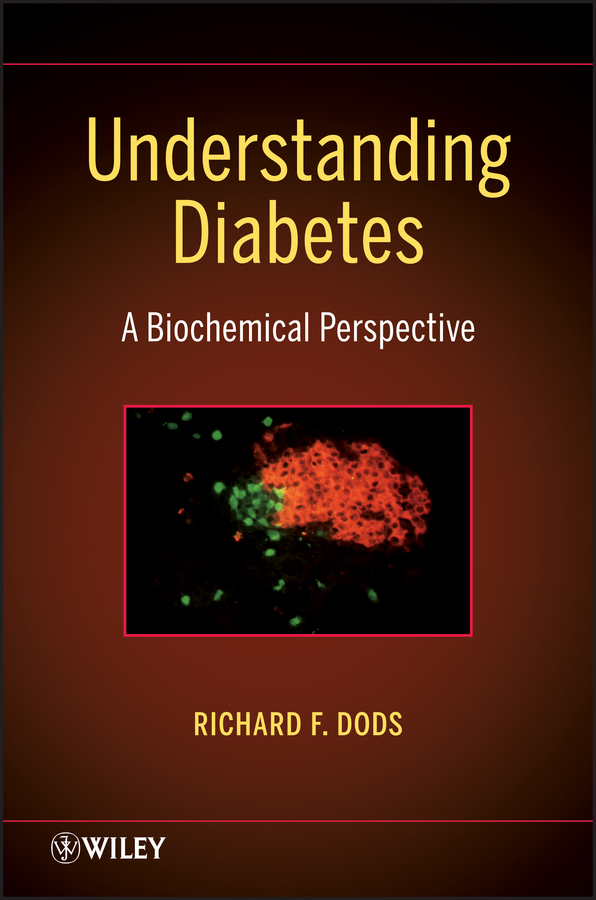 R. Dods F. Understanding Diabetes. A Biochemical Perspective цена