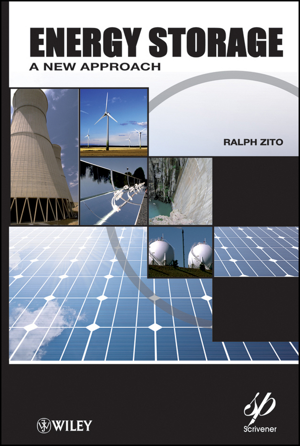 Ralph Zito Energy Storage. A New Approach