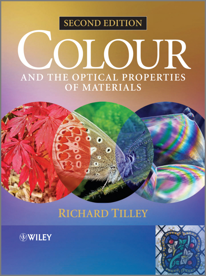 Richard J. D. Tilley Colour and the Optical Properties of Materials. An Exploration of the Relationship Between Light, the Optical Properties of Materials and Colour middle eastern patterns to colour