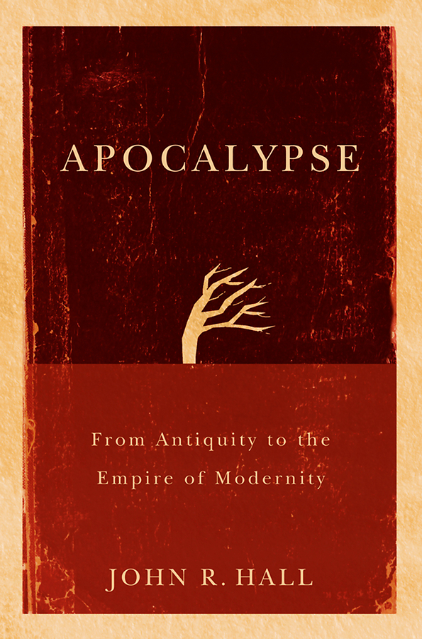 John Hall R. Apocalypse. From Antiquity to the Empire of Modernity rivka nir the destruction of jerusalem and the idea of redemption in the syriac apocalypse of baruch