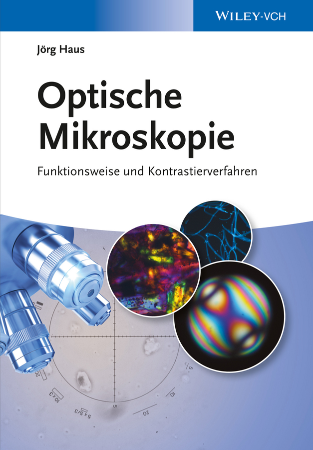 Фото - Jörg Haus Optische Mikroskopie. Funktionsweise und Kontrastierverfahren michael roos lasst sich das neue steuerungsmodell mit der spezifika der kinder und jugendhilfe vereinbaren