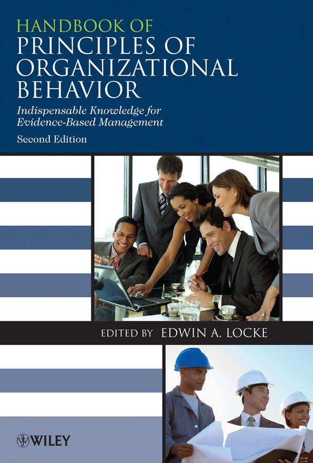 Edwin Locke Handbook of Principles of Organizational Behavior. Indispensable Knowledge for Evidence-Based Management the volunteer management handbook