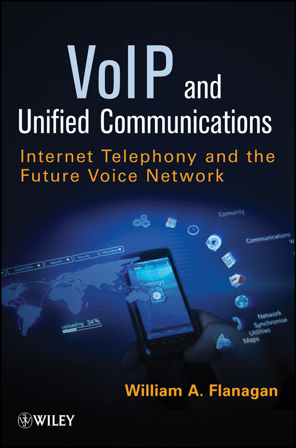 William Flanagan A. VoIP and Unified Communications. Internet Telephony and the Future Voice Network fast free shipping unlocked linksys spa3000 spa 3000 voip fxs voip phone adapter voice ip phone adapter