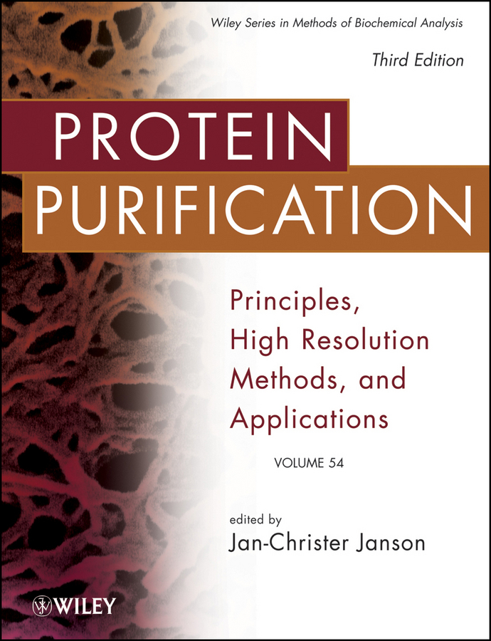Jan-Christer Janson Protein Purification. Principles, High Resolution Methods, and Applications