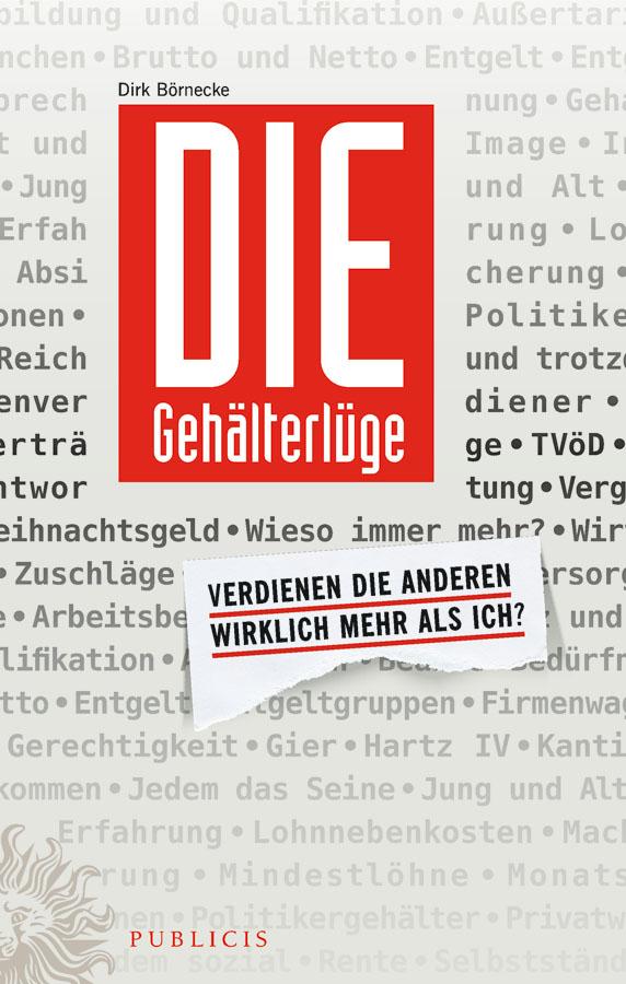 Dirk Börnecke Die Gehälterlüge. Verdienen die Anderen Wirklich Mehr Als Ich? franziska marr vertrauen und glaubwurdigkeit eine betrachtung nach niklas luhmann und katja gotsch