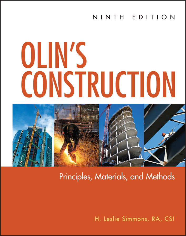 H. Simmons Leslie Olin's Construction. Principles, Materials, and Methods school buildings construction and design manual