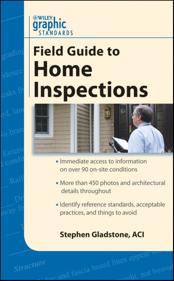 Stephen Gladstone Graphic Standards Field Guide to Home Inspections corky binggeli interior graphic standards student edition