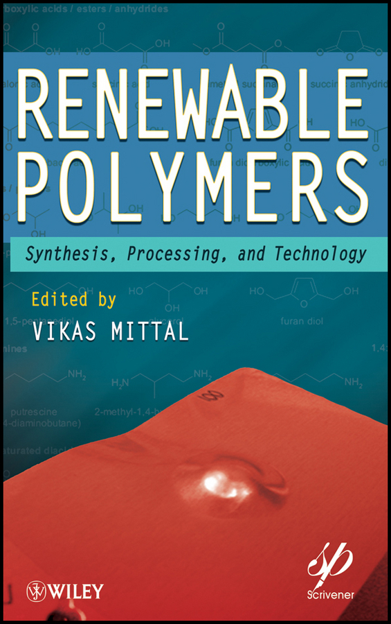 Vikas Mittal Renewable Polymers. Synthesis, Processing, and Technology все цены