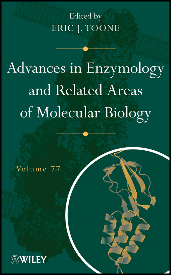 Eric Toone J. Advances in Enzymology and Related Areas of Molecular Biology methods in enzymology volume 1